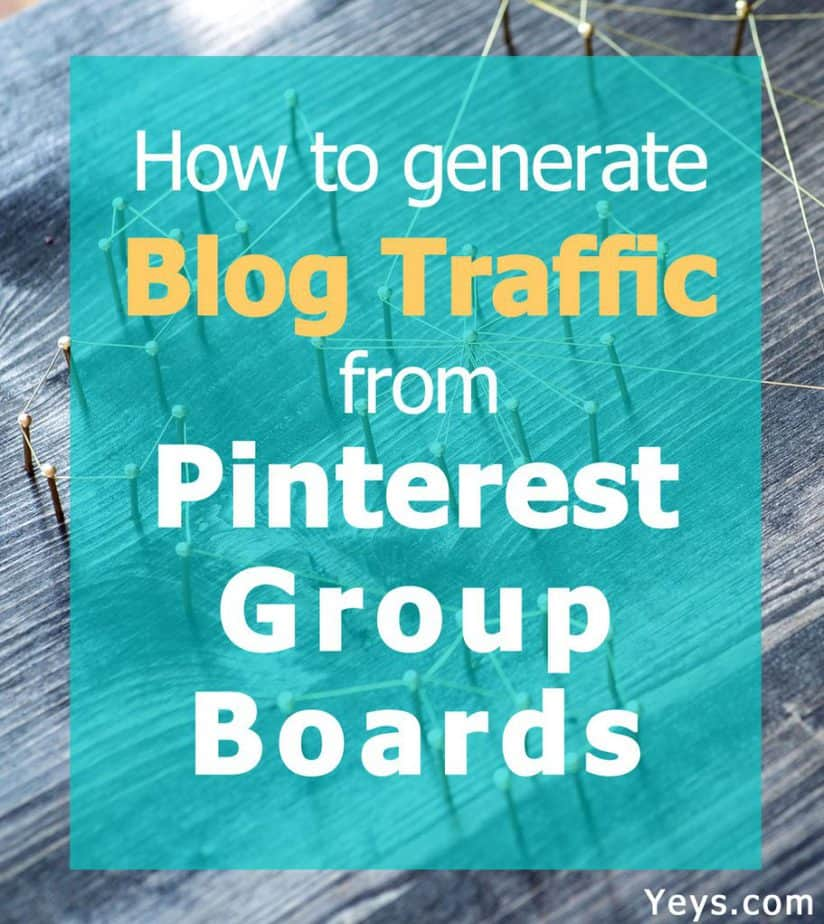 How to generate blog traffic from Pinterest group boards